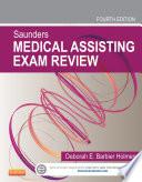Saunders Medical Assisting Exam Review