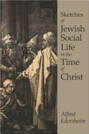 Sketches of Jewish Social Life in the Time of Christ