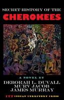 Secret History of the Cherokees