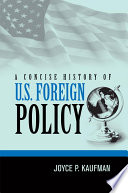 A Concise History Of U S Foreign Policy