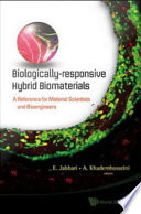 Biologically responsive Hybrid Biomaterials