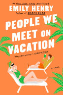 People We Meet on Vacation Book