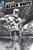 Batman Black And White 2013 2