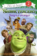 Shrek the Third  Friends and Foes  Spanish edition