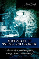 In Search of Truth and Honor