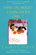 Shine On  Bright and Dangerous Object Book PDF