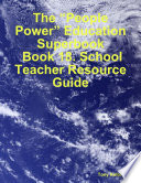 The    People Power    Education Superbook  Book 18  School Teacher Resource Guide