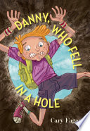 Danny  Who Fell in a Hole