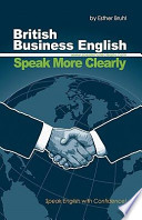 Speak More Clearly  British Business English