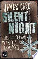 Silent Night   Eine Jefferson Winter Geschichte