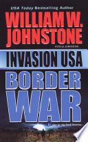 Invasion Usa Border War