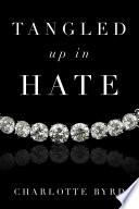 Tangled up in Hate Pdf/ePub eBook