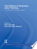 The Politics of American Actor Training