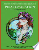 Traditional Western Herbalism And Pulse Evaluation A Conversation