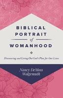 Biblical Portrait of Womanhood