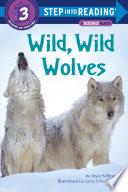 Wild  Wild Wolves