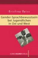 Gender-Sprachbewusstsein bei Jugendlichen in Ost und West