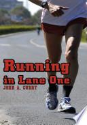 Running in Lane One