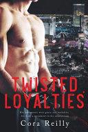 Twisted Loyalties Book PDF