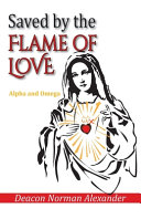 Book Saved by the Flame of Love