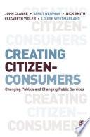 Creating Citizen Consumers
