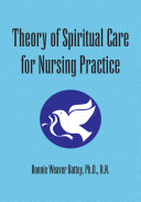 Theory of Spiritual Care for Nursing Practice