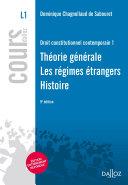 Droit Constitutionnel Contemporain 1 Th Orie G N Rale R Gimes Trangers Histoire