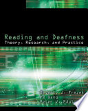 Reading and Deafness  Theory  Research  and Practice
