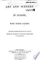 Art and Scenery in Europe, with Other Papers
