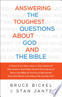 Answering The Toughest Questions About God And The Bible