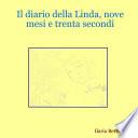 Il diario della Linda  nove mesi e trenta secondi