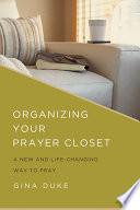 Organizing Your Prayer Closet