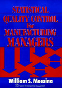 Statistical quality control for manufacturing managers