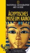 gyptisches Museum Kairo