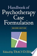 Handbook Of Psychotherapy Case Formulation Second Edition