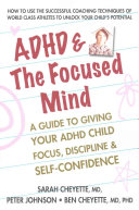 ADHD and the Focused Mind