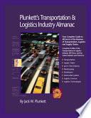 Plunkett s Transportation  Supply Chain   Logistics Industry Almanac 2009