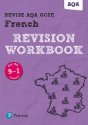 Revise AQA GCSE French Revision Workbook