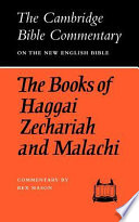 The Books of Haggai  Zechariah and Malachi