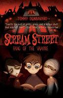Scream Street  Fang of the Vampire  Book  1