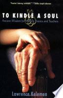 To Kindle a Soul
