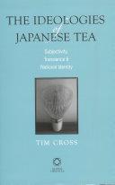 The Ideologies of Japanese Tea