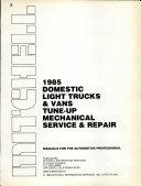 Mitchell 1985 domestic light trucks   vans tune up mechanical service   repair