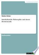Interkulturelle Philosophie und deren Hermeneutik