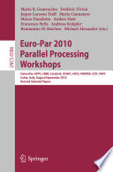 Euro Par 2010  Parallel Processing Workshops
