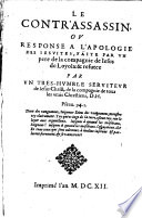 Le contr'assassin, on reponse à l'apologie des jésuites, faite par un Pére de la comp. de Jésus de Loyola