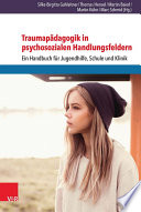 Traumap  dagogik in psychosozialen Handlungsfeldern