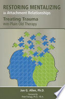 Restoring Mentalizing in Attachment Relationships
