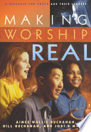 Ebook Making Worship Real Epub Aimee Wallis Buchanan,Bill Buchanan,Jodi B. Martin Apps Read Mobile