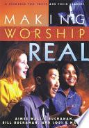 Making Worship Real